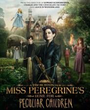 Tim Burton's Miss Peregrine's Home for Peculiar Children