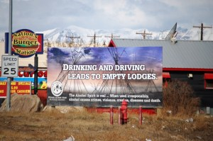 Don't Drink and Drive sign - makes for empty lodges