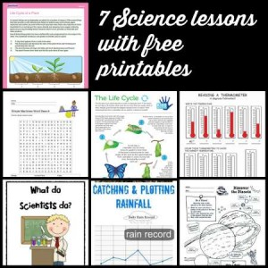 7 science lessons with free printables
