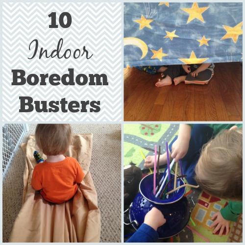 Indoor Boredom Busters