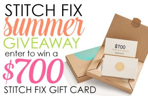 Stitch Fix $700 Summer giveaway