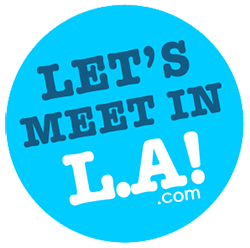 Let's Meet in L.A!