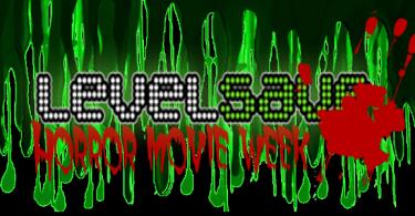 levelsave horror movie week
