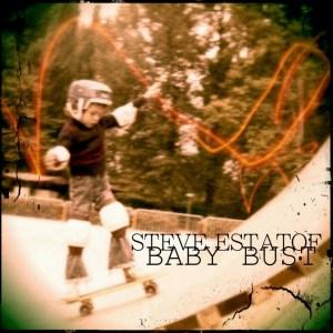 steve estatof baby dust