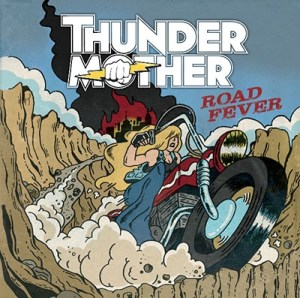thunder mother - road fever - despotz records