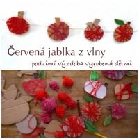 Jablka z vlny - podzimní výzdoba vyrobená dětmi