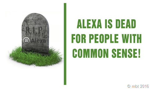 Alexa is dead for people with common sense