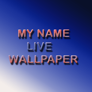 My Name Live Wallpaper - Android Apps on Google Play