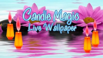 Candle Magic Live Wallpaper - Android Apps on Google Play