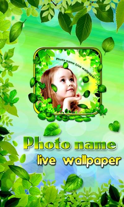 Photo Name Live Wallpaper - Android Apps on Google Play