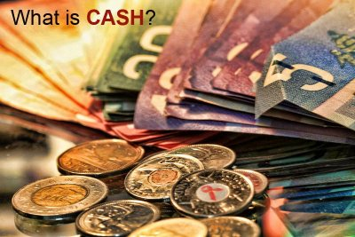 What is Cash? Meaning Definition Function of Cash