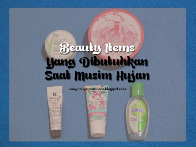 beauty-items-musim-hujan