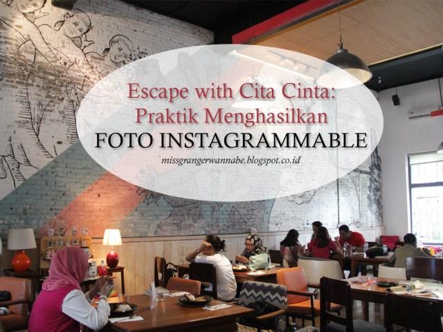 ccescape-how-to-make-instagrammable-photos-praktik
