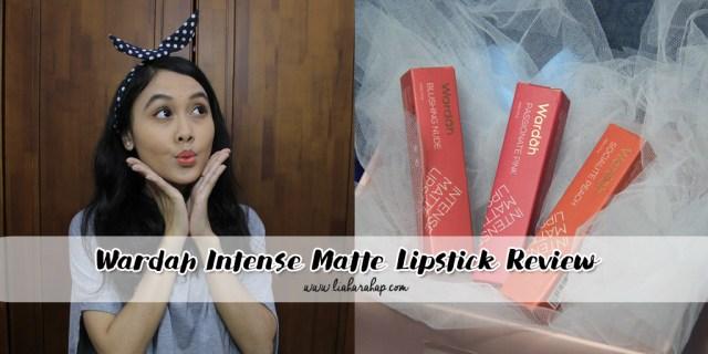 Wardah Intense Matte Lipstick Review
