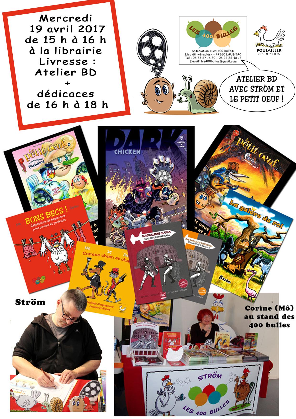 Merveilleux Rappel : Atelier Dessin Jeunesse Et Dédicace à Livresse Avec Le Dessinateur/ Illustrateur/Auteur De BD : Ström