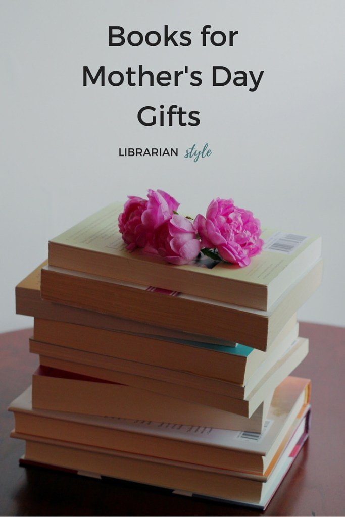 Books for Mother's Day Gifts
