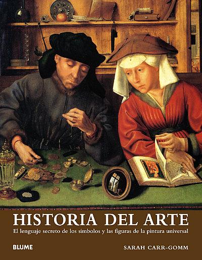 Historia del Arte, el lenguaje secreto de los simbolos y las figuras de la pintura universal