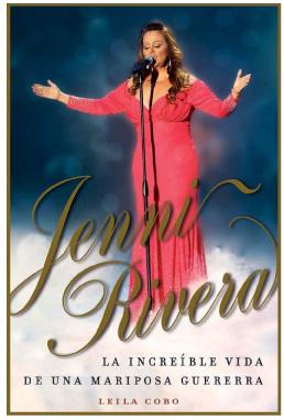 Jenni Rivera: La increíble vida de una mariposa guerrera