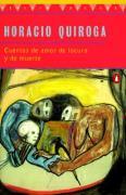 Cuentos-de-Amor-de-Locura-y-de-Muerte-Quiroga-Horacio-9780140266313