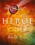 Heroe -Rhonda Byrne