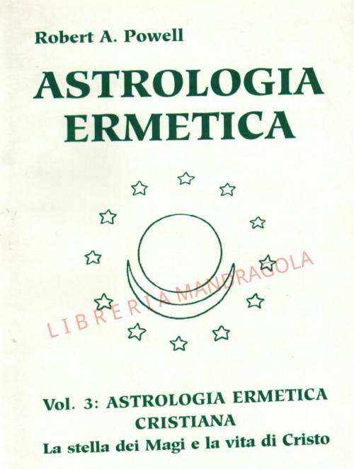 Astrologia Ermetica, Robert A. Powell