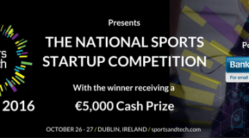 Sports & Tech 2016 Announce The National Sports Startup Competition powered by Bank of Ireland