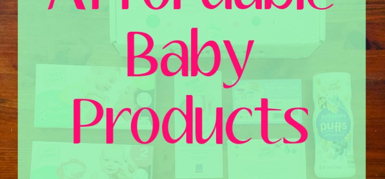 Baby Products that Won't Break the Bank