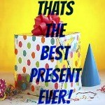 Best present Ever Thumbnail