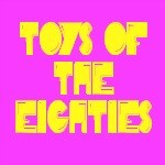 80's Toys Thumbnail
