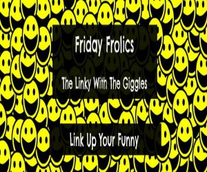 Friday Frolics Featured Image