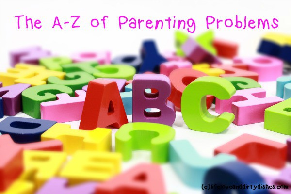 Letter blocks with the text the A - Z of Parenting Problems