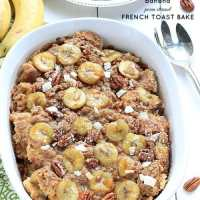 {Overnight} Banana Pecan Streusel French Toast Bake