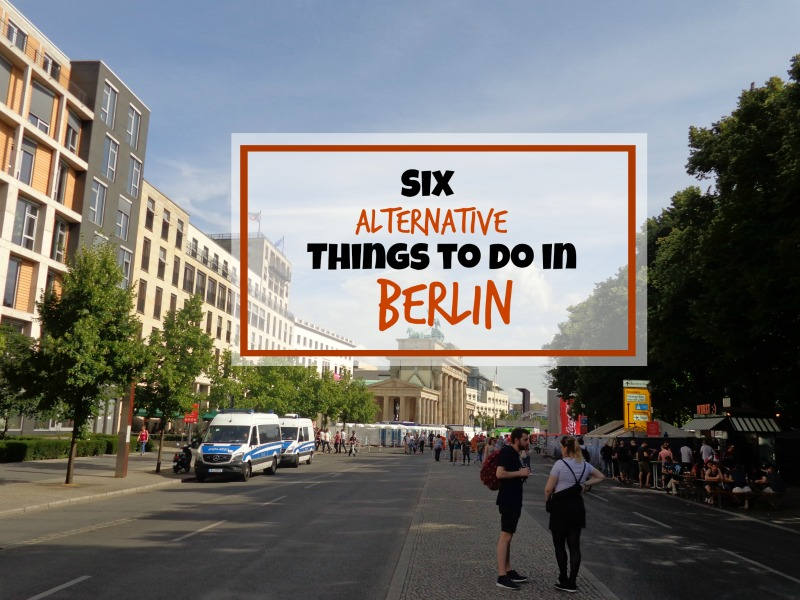 6 Alternative Things to Do in Berlin