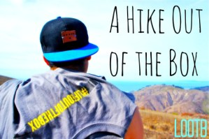 Life Out of the Box: A Hike Out of the Box