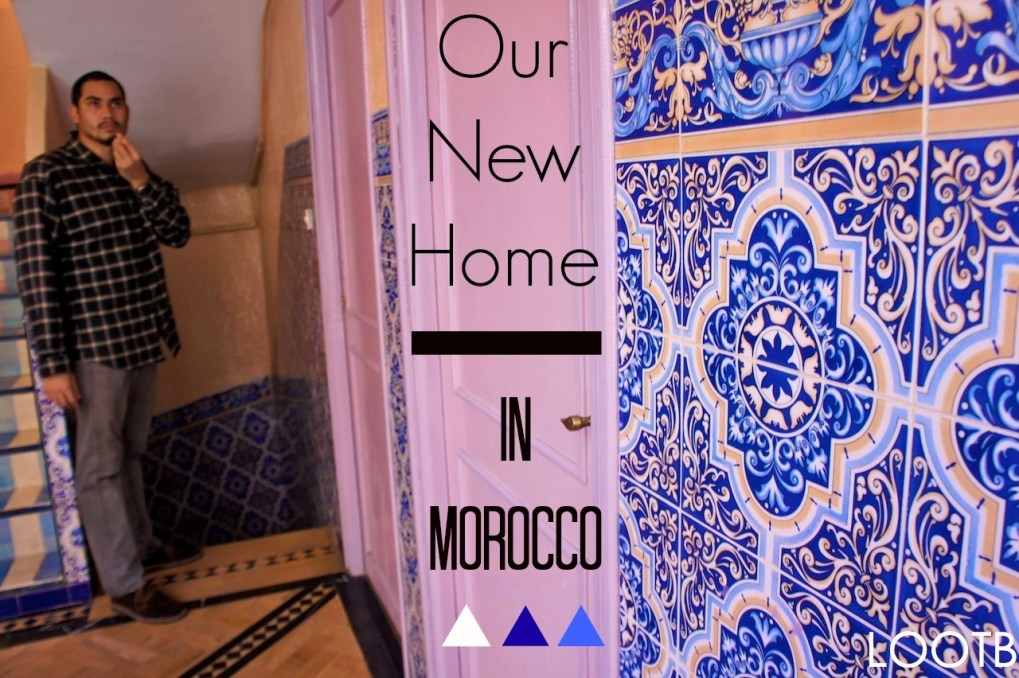 Life Out of the Box: Our New Home in Morocco