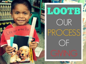 Life Out of the Box: LOOTB our process of giving