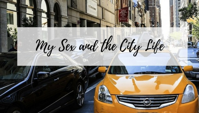 My Sex and the City Life