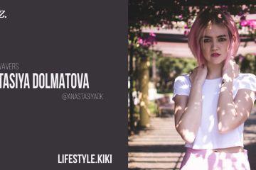 THE NEW WAVE: ANASTASIYA DOLMATOVA