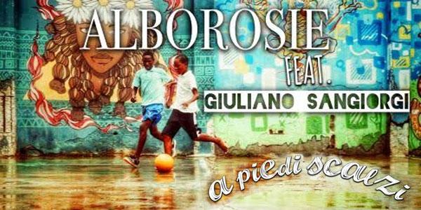 """Alborosie: """"A piedi scalzi"""" feat. Giuliano Sangiorgi da oggi in tutte le radio(video)"""