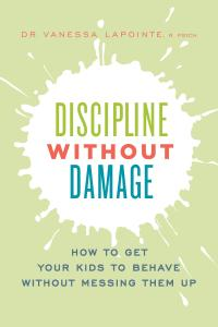 Vanessa LaPointe - Discipline Without Damage
