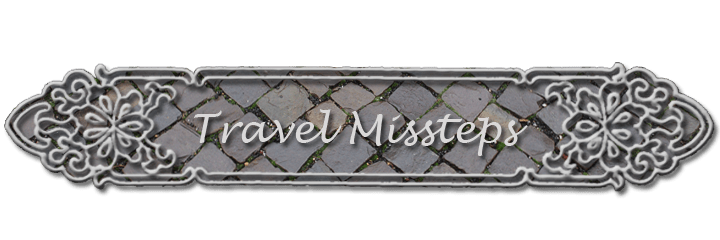 Travel Missteps