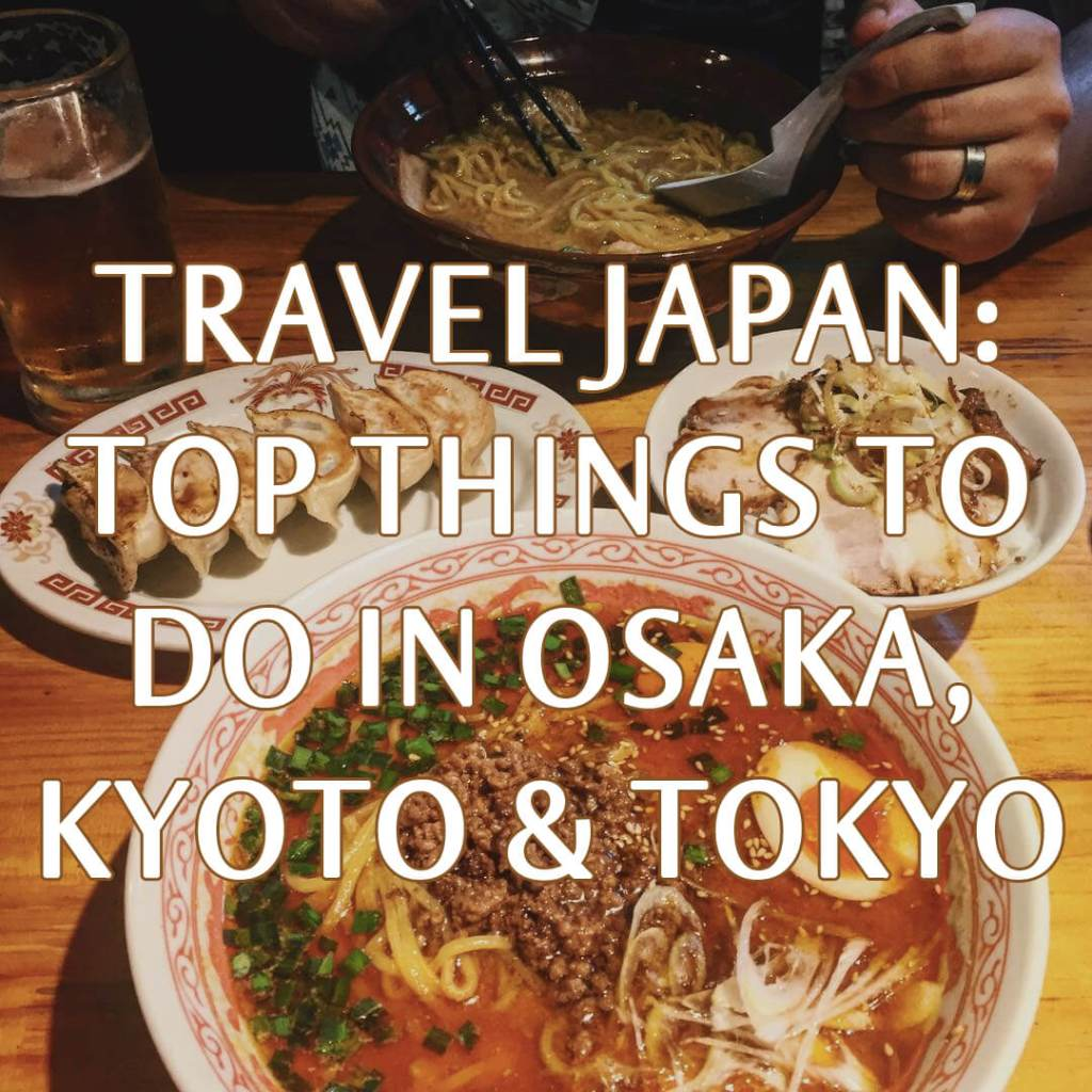 Travel Japan - Guide to Japan - Top Things to Do