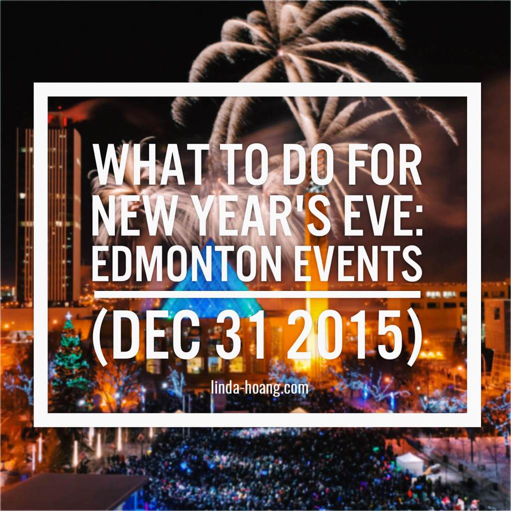 Edmonton Events - New Years Eve 2015