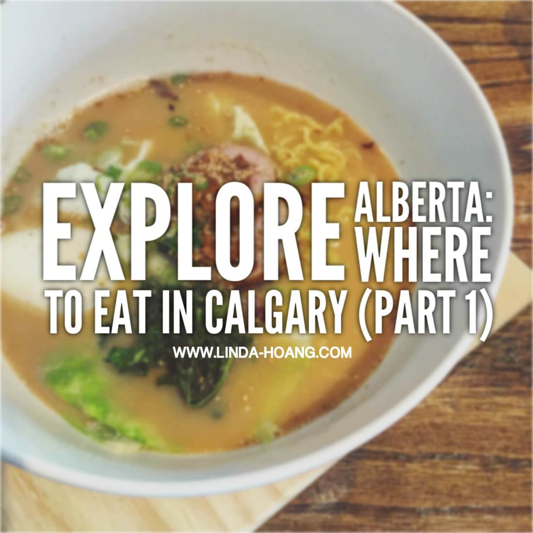 Explore Alberta - Where to eat in Calgary