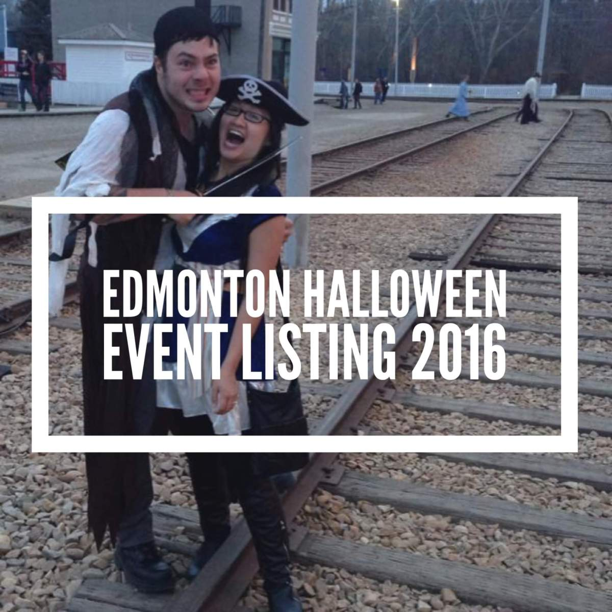 Explore Edmonton: Halloween Events in Edmonton (and area) 2016