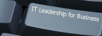IT Leadership for Business