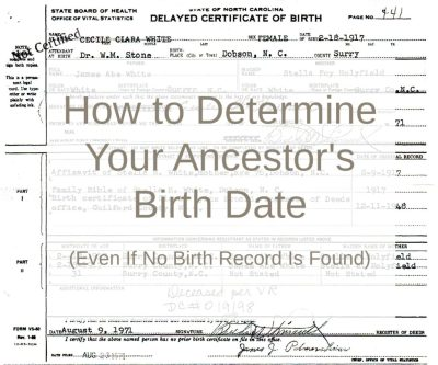 How to Determine Your Ancestor's Birth Date (Even If No Birth Record Is Found) | Are You My Cousin?