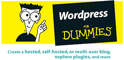 WordPress For Dummies by Lisa Sabin-Wilson; Wiley Publishing, WordPress, WordPress MU, WordPress Themes, WordPress Designer, Blog Design, WordPress.Com, WordPress Plugins, Learn WordPress, How To