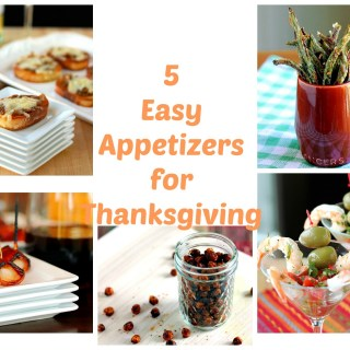 5 Easy Appetizers for Thanksgiving