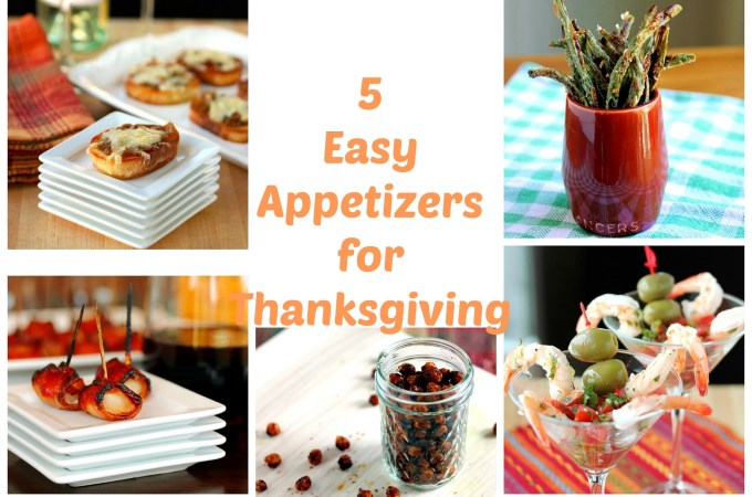 Lisa's Dinnertime Dish:  Start your Thanksgiving celebration off right with these 5 Easy Appetizers!